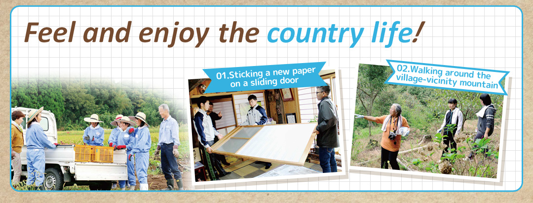 Feel and enjoy the country life!